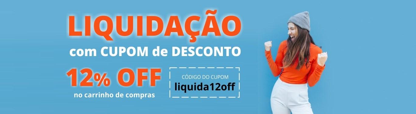 LIQUIDAÇÃO com 12% de desconto no seu carrinho de compras. Código liquida12off
